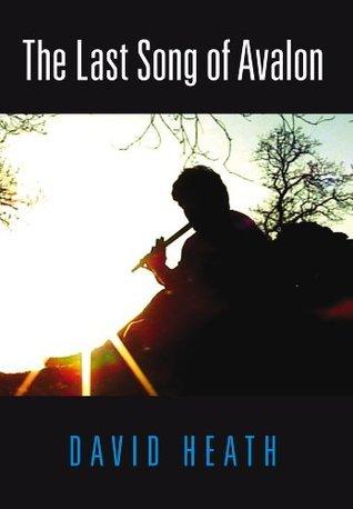 The Last Song Of Avalon David Heath