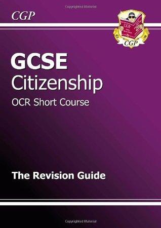 GCSE Citizenship OCR Short Course Revision Guide CGP Books