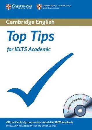 Top Tips for IELTS Academic  by  Margaret Matthews