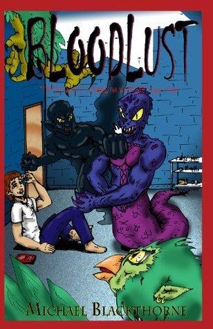 Bloodlust (Thystlewicke School for Vampires Book 3) Michael Blackthorne