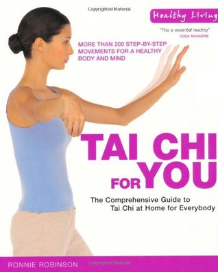 Healthy Living: Tai Chi for You  by  Ronnie Robinson