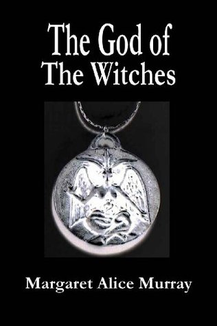 The God of The Witches Margaret Alice Murray