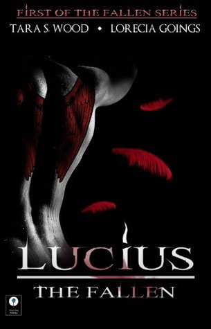 Lucius  by  Tara S. Wood