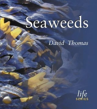 Seaweeds David N. Thomas