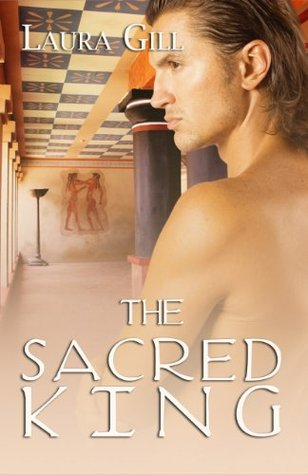 The Sacred King  by  Laura Gill