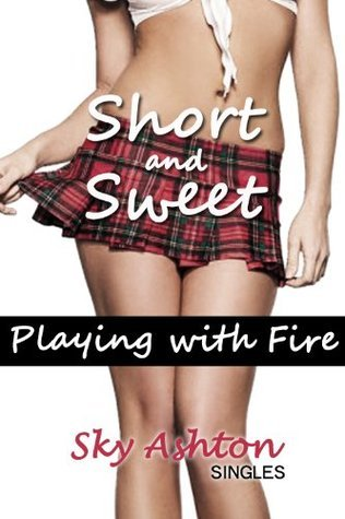 Playing with Fire - Erotic Crime and Passion  by  Sky Ashton