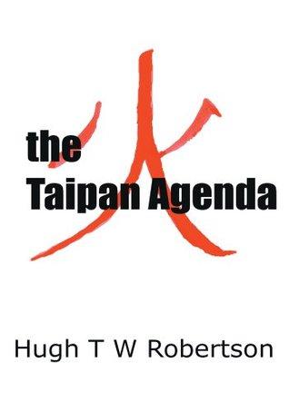 the Taipan Agenda Hugh Robertson