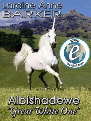 Albishadewe, Great White One  by  Laraine Anne Barker