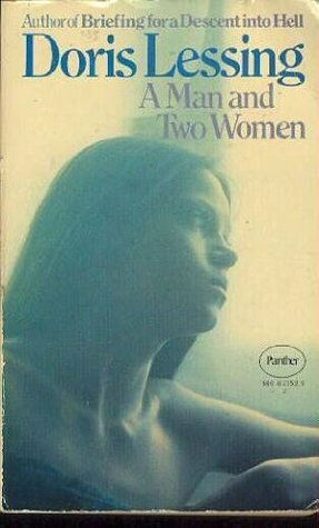 A Man And Two Women Doris Lessing