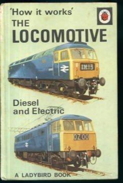 The Locomotive: Diesel and Electric David Carey