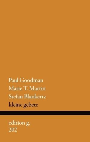 Kleine Gebete  by  Paul Goodman