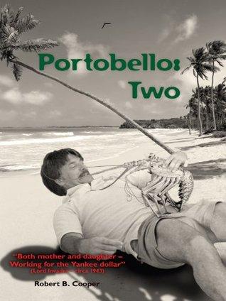 Portobello: Two Robert B. Cooper