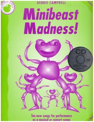 Minibeast Madness! (Book & Cd)  by  Debbie Campbell