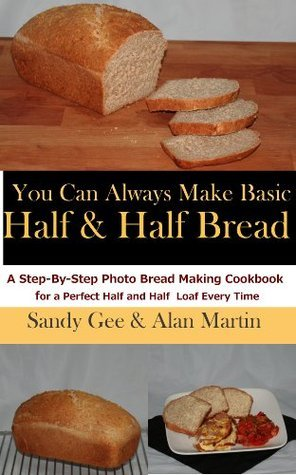 Basic Half and Half Bread Sandy Gee