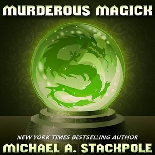 Murderous Magick Michael A. Stackpole