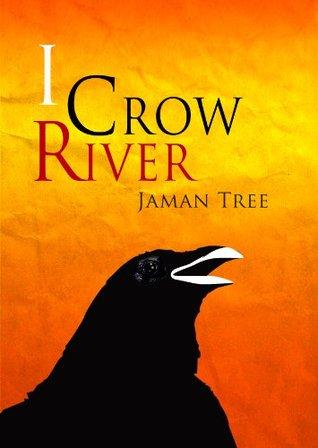 I Crow River Jaman Tree