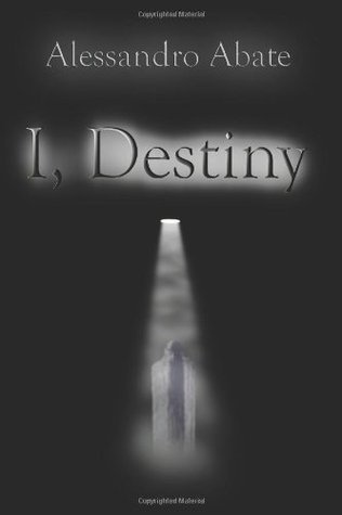I, Destiny  by  Alessandro Abate