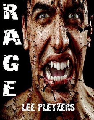 Rage  by  Lee Pletzers