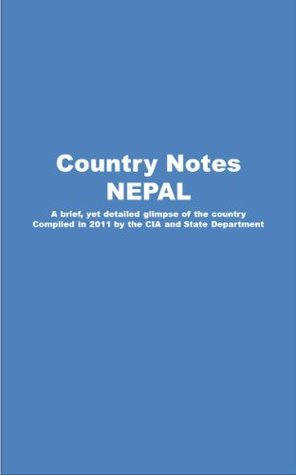 Country Notes NEPAL  by  Central Intelligence Agency (C.I.A.)