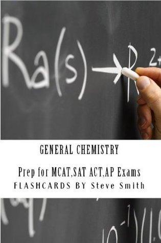 GENERAL CHEMISTRY  by  Steve Smith