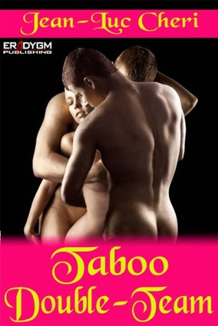 Taboo Double-Team Jean-Luc Cheri