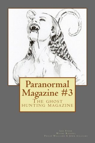 Paranormal Magazine #3  by  Lee Steer