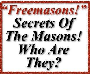 The Masonic Manual   What is a mason    Freemason   Freemasonry    Who are the FREE masons Freemason Secrets