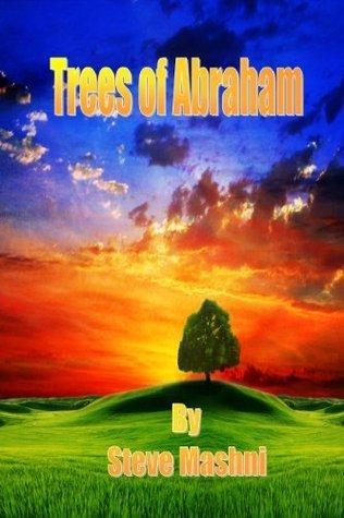 Trees of Abraham  by  Steve Mashni