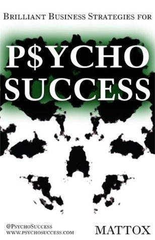 Psycho Success  by  Mattox