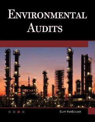 Environmental Audits  by  Cliff VanGuilder