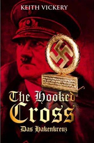 The Hooked Cross: Keith Vickery