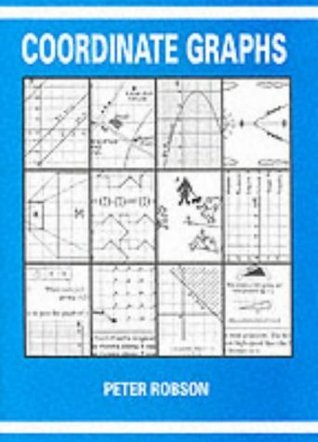 Coordinate Graphs Peter Robson