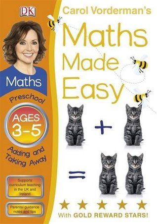 Maths Made Easy Adding And Taking Away Preschool Ages 3-5 Carol Vorderman