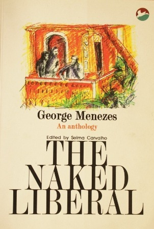 A Very Naked Liberal  by  George Menezes
