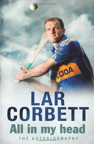 Lar Corbett: Autobiography.  by  Lar Corbett