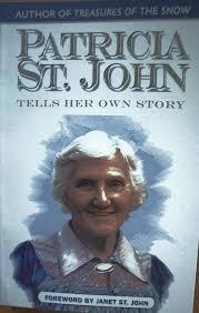 Patricia St.John Tells Her Own Story Patricia St. John