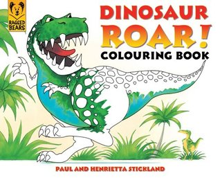 Dinosaur Roar! Colouring Book Paul Stickland