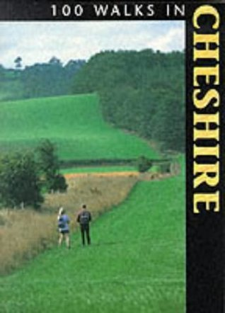 100 Walks in Cheshire  by  Crowood Press UK