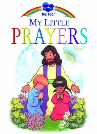 My Little Prayers Brenda Ward