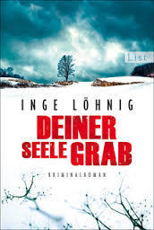 Deiner Seele Grab (Kommissar Dühnfort, #6)  by  Inge Löhnig