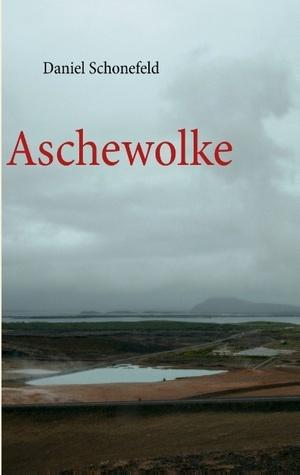 Aschewolke  by  Daniel Schonefeld