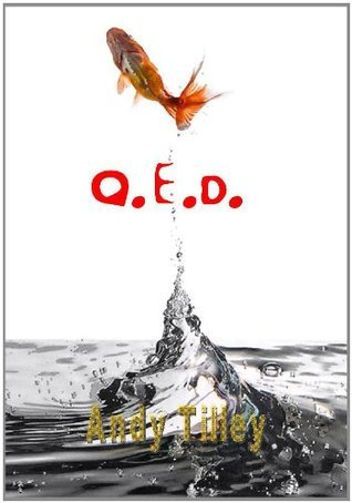 Q.E.D.  by  Andy Tilley