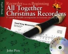 John Pitts Recorder From The Beginning All Together Christmas Bk/Cd  by  Various