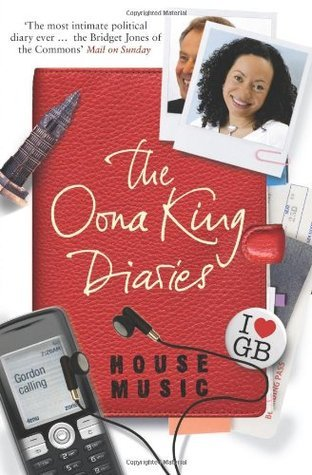 House Music: The Oona King Diaries Oona King