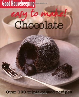 GH Easy to Make! Chocolate  by  Good Housekeeping Institute Kitchens