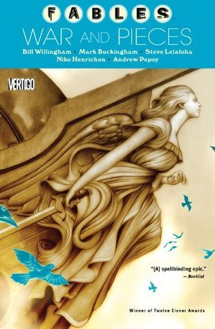 Fables Vol. 11: War and Pieces  by  Bill Willingham