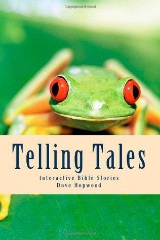 Telling Tales  by  Dave Hopwood