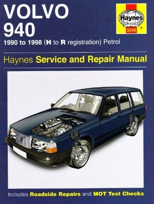Volvo 940 Service and Repair Manual. John S. Mead  by  John S. Mead