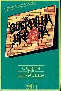 Guerrilha urbana  by  Cunha de Leiradella