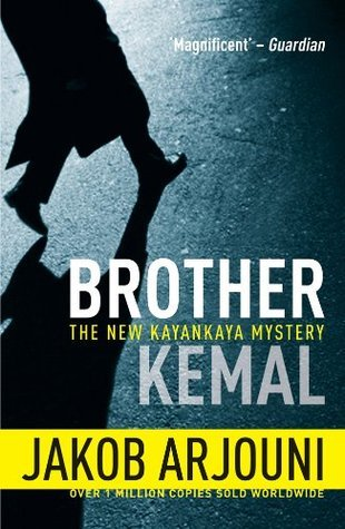 Brother Kemal ( Kayankaya #5 ) Jakob Arjouni